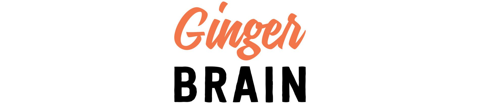 Ginger Brain